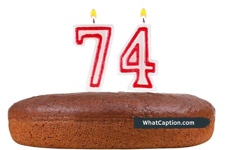 74th Birthday Captions