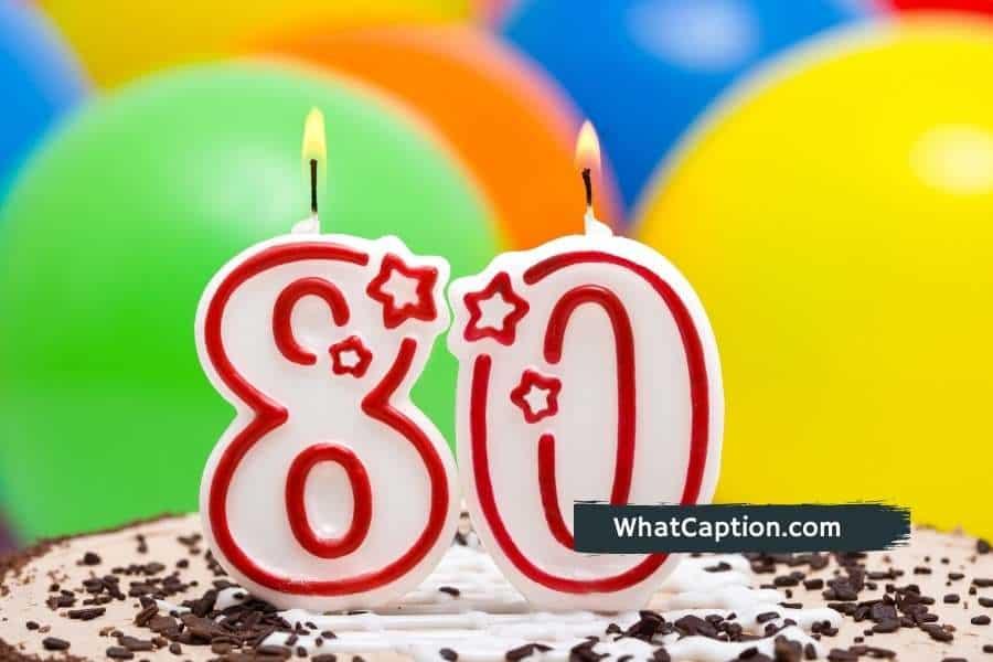 80th Birthday Captions