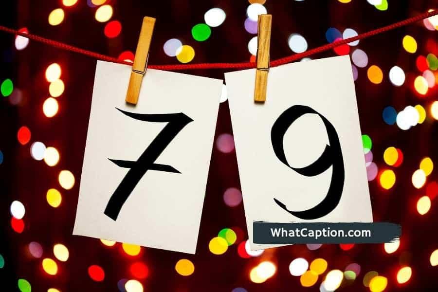 79th Birthday Captions